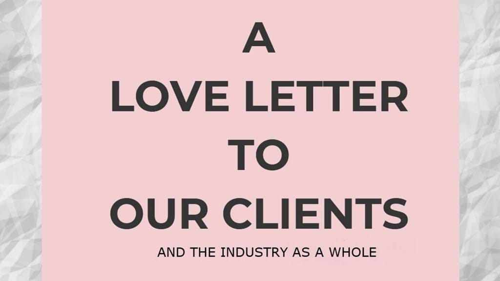 A love letter to our clients